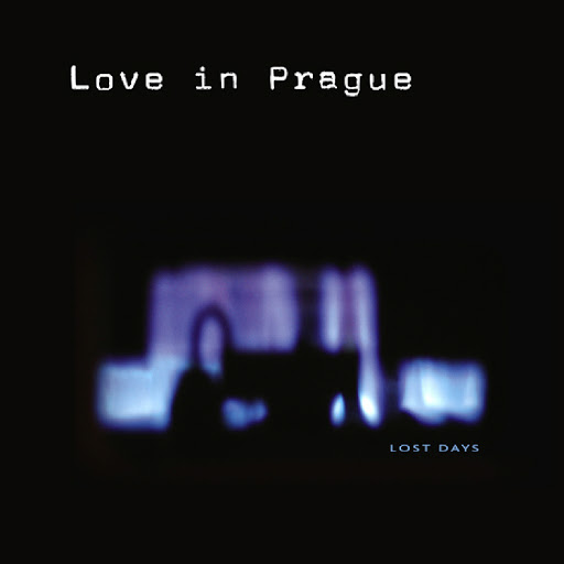 Love in Prague - Lost Days