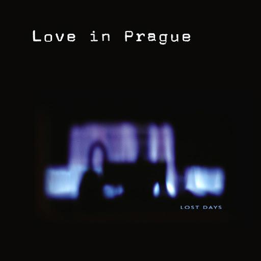 Love in Prague - Lost Days